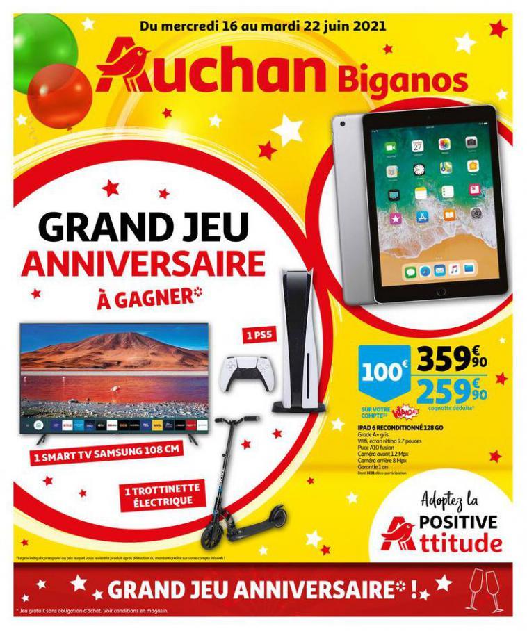 ANNIVERSAIRE AUCHAN BIGANOS. Auchan Direct (2021-06-22-2021-06-22)