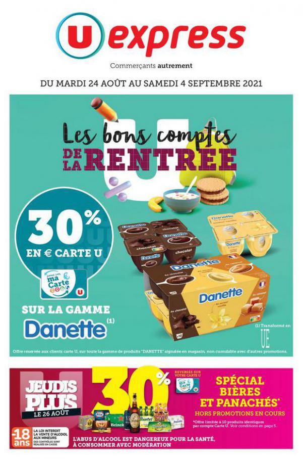 LES BONNES OPÉRATIONS DE LA RENTRÉE. U Express (2021-09-04-2021-09-04)