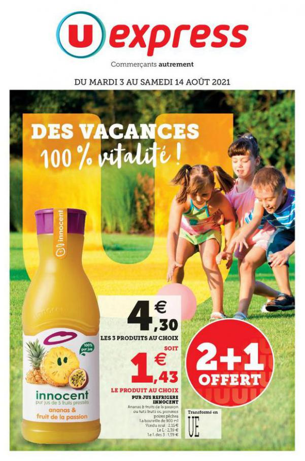 LES VACANCES, ÇA A DU BON !. U Express (2021-08-14-2021-08-14)