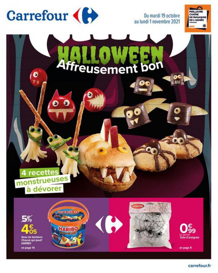 Catalogue HALLOWEEN Affreusement bon. Carrefour (2021-11-01-2021-11-01)